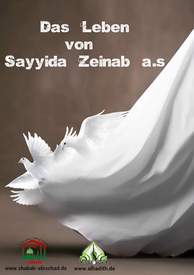 Das Leben von Sayyida Zainab (a.s.)